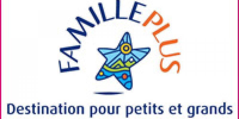 FAMILLE PLUS, le label qualité pour les familles … et les  communes touristiques!